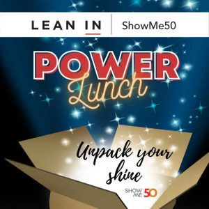 ShowMe 50 Lean In Power Lunch