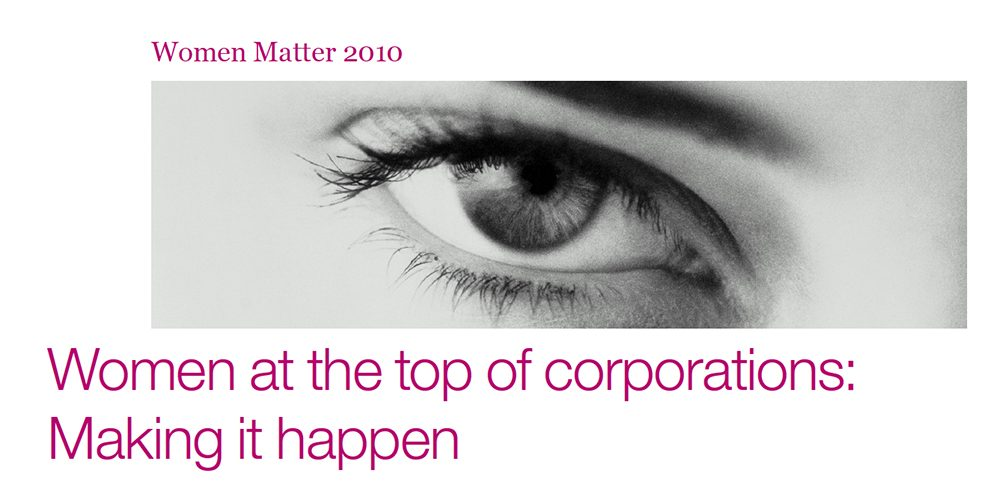 Women At The Top Of Corporations: Making It Happen (McKinsey & Company)